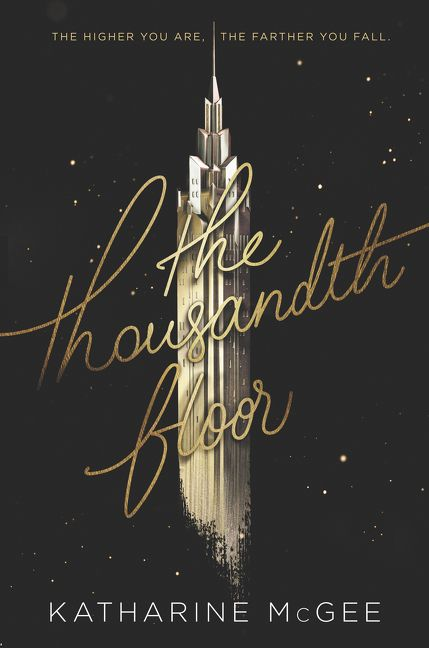 The Thousandth Floor Katharine Mcgee E Book