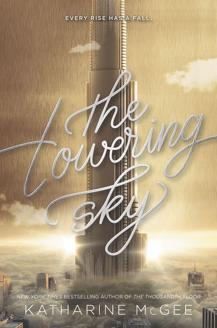 The Towering Sky Katharine Mcgee Hardcover