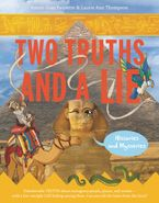 Two Truths and a Lie: Histories and Mysteries