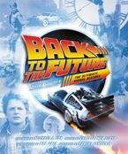 Back to the Future Hardcover  by Michael Klastorin
