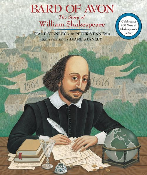 Bard of Avon: The Story of William Shakespeare - Diane Stanley, Peter Vennema - Paperback