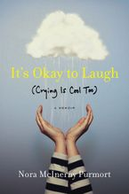 It's Okay to Laugh Hardcover  by Nora McInerny Purmort