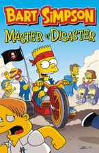 Bart Simpson: Master of Disaster Paperback  by Matt Groening