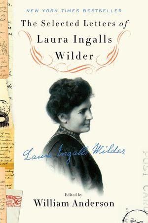 The Selected Letters of Laura Ingalls Wilder book image