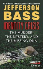 Identity Crisis Paperback  by Jefferson Bass