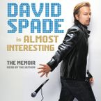Almost Interesting Downloadable audio file UBR by David Spade