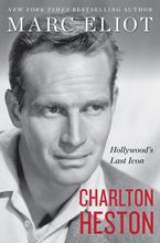 Charlton Heston Hardcover  by Marc Eliot