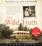 The Wild Truth Low Price CD CD-Audio UBR by Carine McCandless