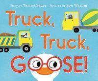 truck-truck-goose-board-book