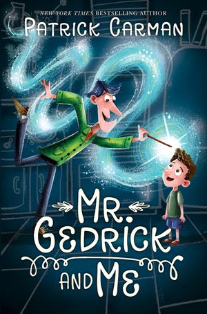 Mr. Gedrick and Me book image