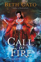 Call of Fire Paperback  by Beth Cato
