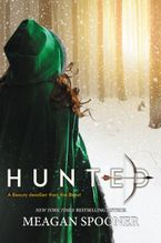 Hunted Hardcover  by Meagan Spooner