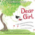 Dear Girl, Hardcover  by Amy Krouse Rosenthal