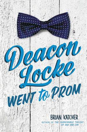 Deacon Locke Went to Prom book image