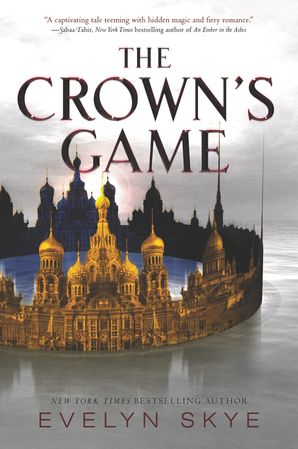 The Crown's Game Paperback  by Evelyn Skye