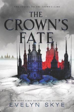 The Crown's Fate Paperback  by Evelyn Skye
