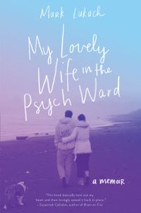 my-lovely-wife-in-the-psych-ward