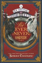 the-school-for-good-and-evil-the-ever-never-handbook