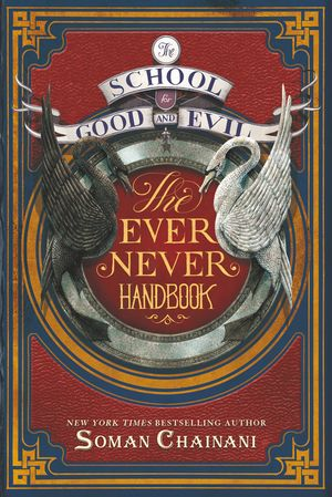 The School for Good and Evil: The Ever Never Handbook book image