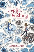 Joplin, Wishing Hardcover  by Diane Stanley