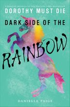 Dark Side of the Rainbow - Danielle Paige