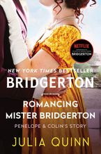 Romancing Mister Bridgerton With 2nd Epilogue eBook  by Julia Quinn
