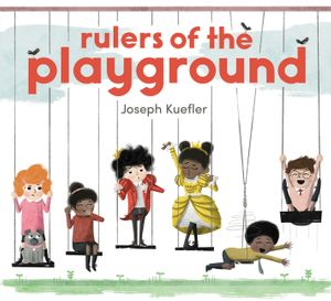 Rulers of the Playground book image