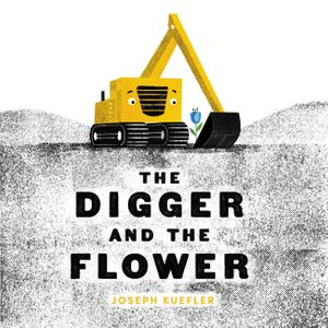 The Digger and the Flower book image