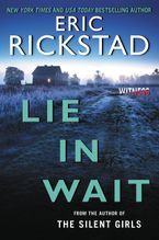 Lie In Wait Paperback  by Eric Rickstad