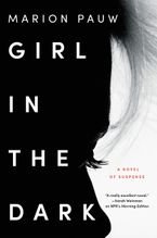 Girl in the Dark Paperback  by Marion Pauw