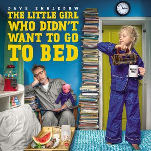 The Little Girl Who Didn't Want to Go to Bed book image