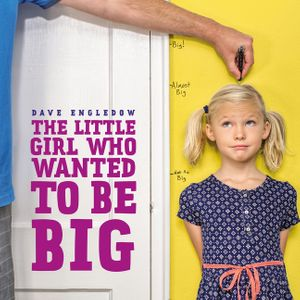 The Little Girl Who Wanted to Be Big book image
