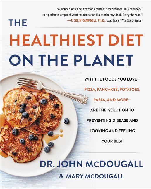 The healthiest diet on the planet john mcdougall hardcover enlarge book cover forumfinder Choice Image