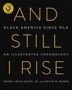 And Still I Rise Hardcover  by Henry L. Gates