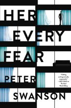 Her Every Fear Hardcover  by Peter Swanson