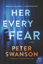 Her Every Fear Paperback  by Peter Swanson
