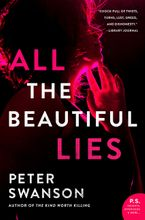 All the Beautiful Lies Paperback  by Peter Swanson