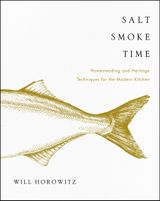 Salt, Smoke, and Time
