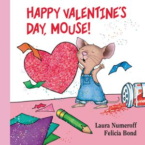 Happy Valentine's Day, Mouse! Lap Edition book image
