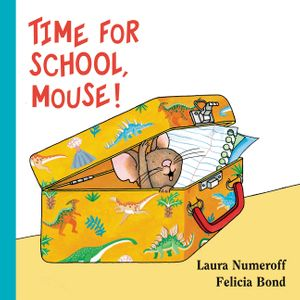 Time for School, Mouse! Lap Edition book image