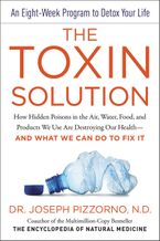 The Toxin Solution Hardcover  by Joseph Pizzorno