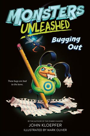 Monsters Unleashed #2: Bugging Out book image