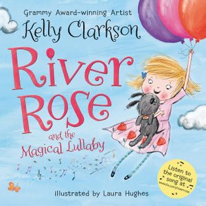 River Rose and the Magical Lullaby book image