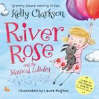 river-rose-and-the-magical-lullaby-board-book