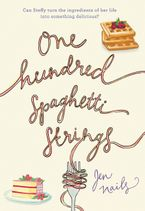 One Hundred Spaghetti Strings Hardcover  by Jen Nails
