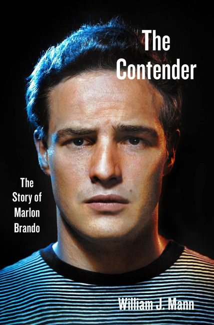 The Contender - William J  Mann - Hardcover