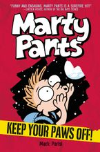 Marty Pants #2: Keep Your Paws Off! Hardcover  by Mark Parisi