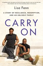 Book cover image: Carry On: A Story of Resilience, Redemption, and an Unlikely Family