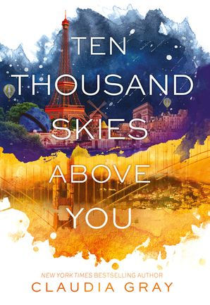 TEN THOUSAND SKIES ABOVE YOU (INTERNATIONAL EDITION)  Paperback  by Claudia Gray