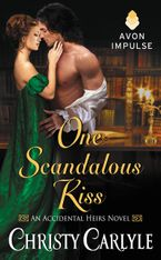 One Scandalous Kiss Paperback  by Christy Carlyle
